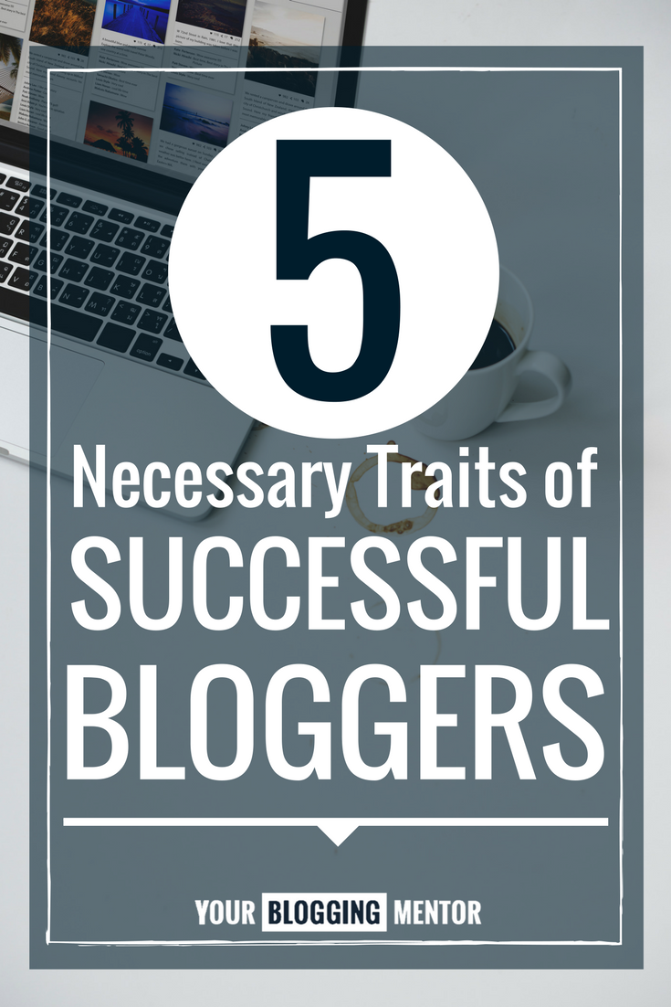 Do you have what it takes to become a successful blogger?
