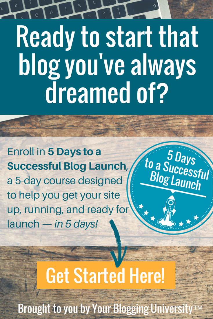 Enroll in 5 Days to a Successful Blog Launch and get the scoop on the whats, hows, and whys involved with getting your blog ready and published—in 5 days!