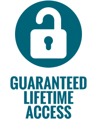 Guaranteed Lifetime Access