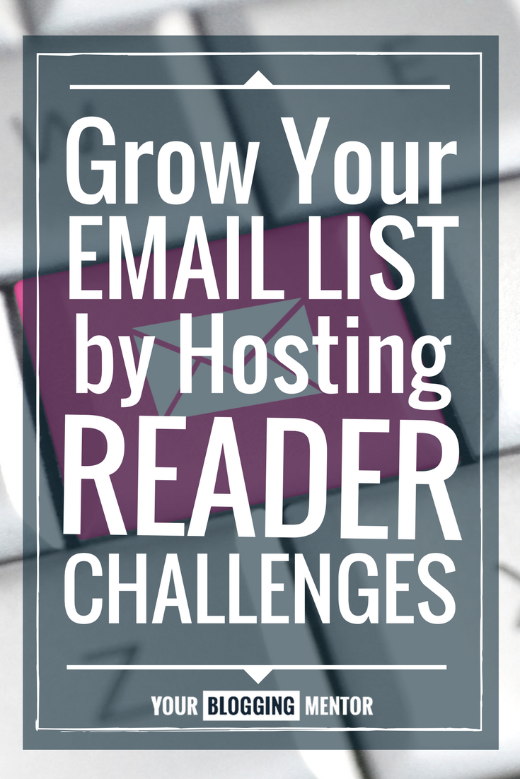Reader challenges are a great way to build your email list!