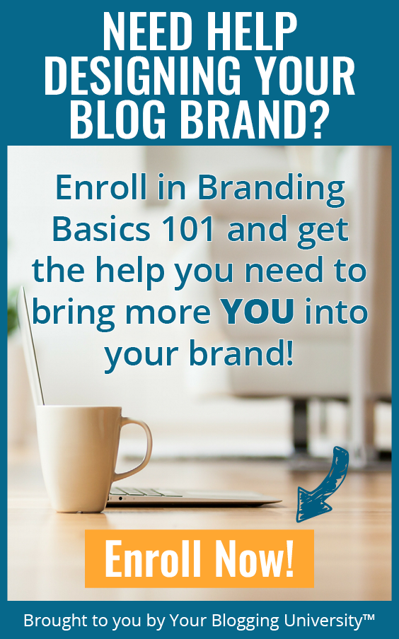 Bring more YOU into your brand today with Branding Basics 101, a comprehensive course for beginning bloggers!
