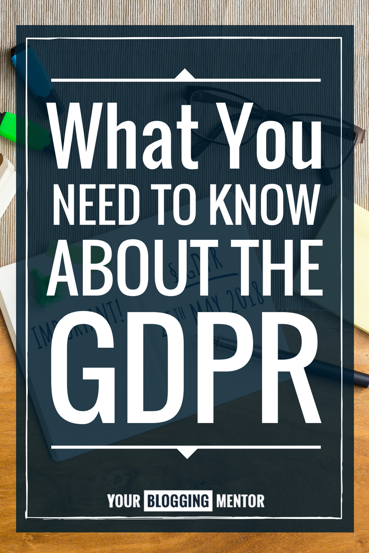 The GDPR is SO confusing! This really helps me get my blog compliant!