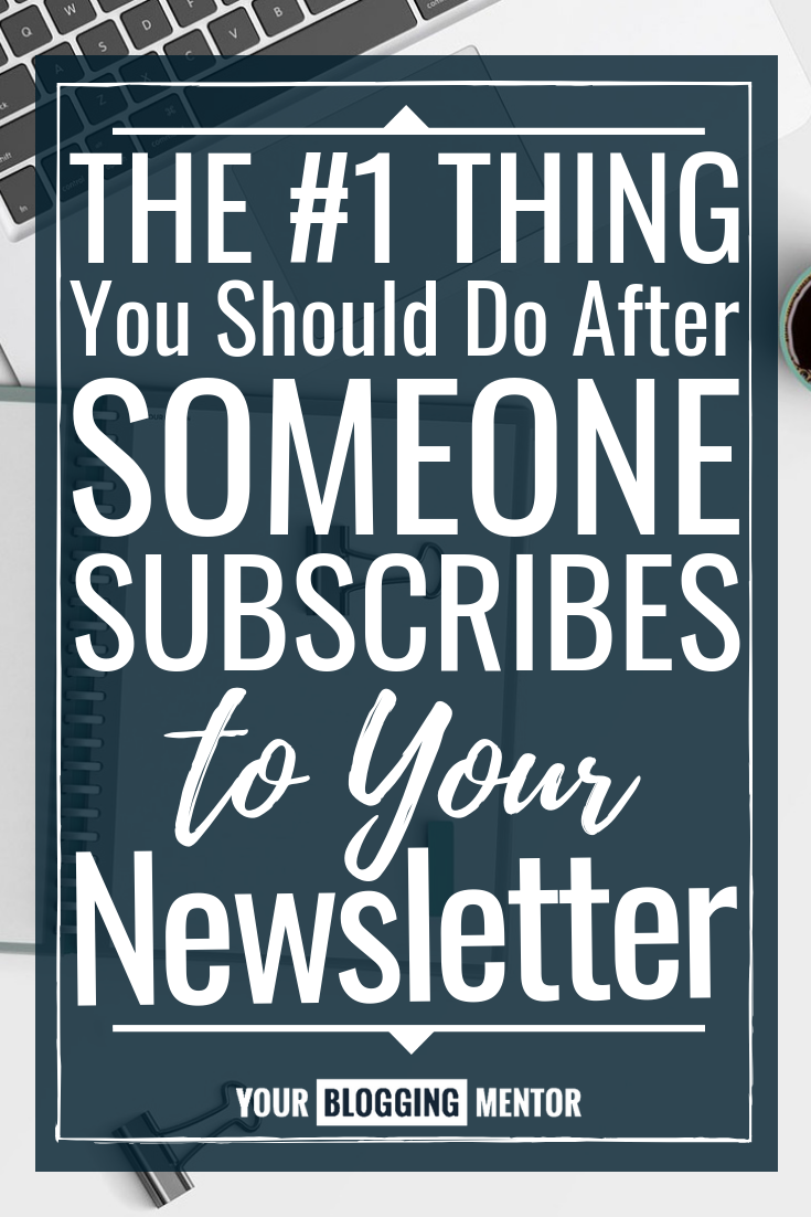 Here's the very first thing you should do in your email welcome series after someone subscribes to your newsletter!