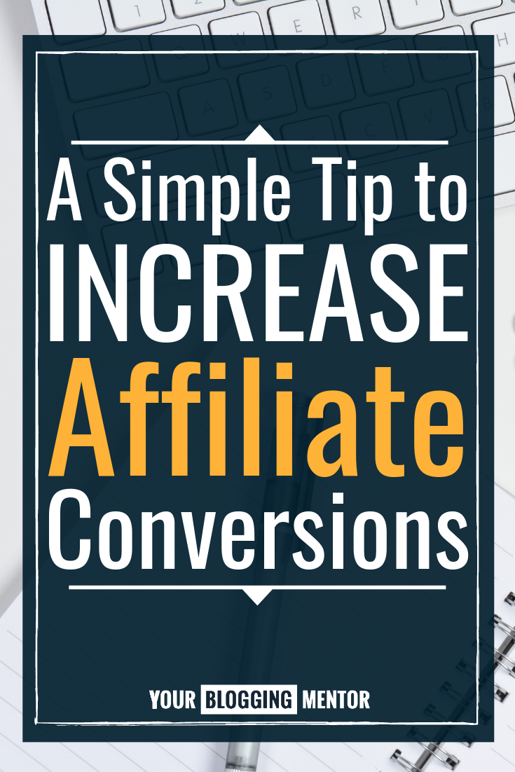 If you have a big product launch or affiliate promotion coming up, try this one simple tip to help increase affiliate conversions! It really works! #affiliatemarketing #makemoneyonline #bloggingtips