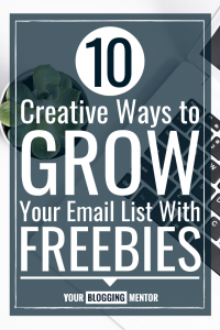 10 Creative Ways to Grow Your Email List with Freebies