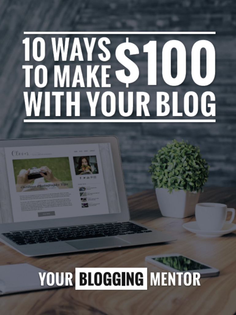 10 Ways to Make $100 With Your Blog